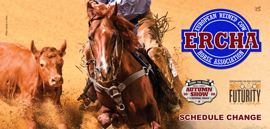 European Reined Cow Horse Association (ERCHA) Schedule Change!